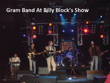 Gram Band at Billy Block's show