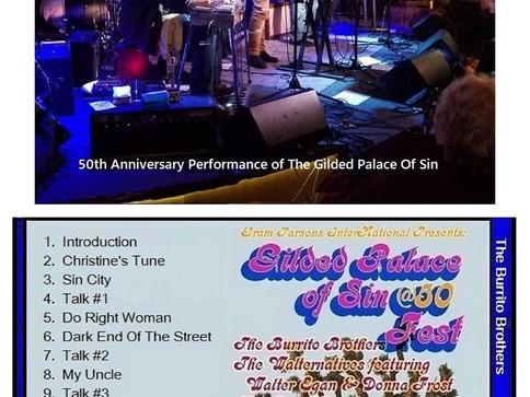 """The 50th Anniversary Performance of """"The Gilded Palace Of Sin""""."""