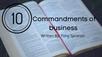 The Ten Commandments of Business part 1