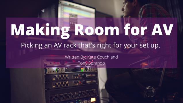Making Room for AV