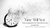 Time Will Not