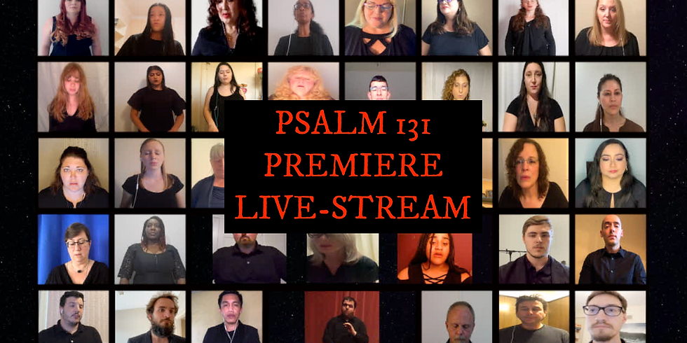 Psalm 131 Premiere Live-Stream