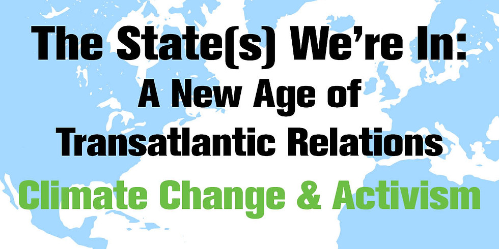 The State(s) We're In: A New Age of Transatlantic Relations