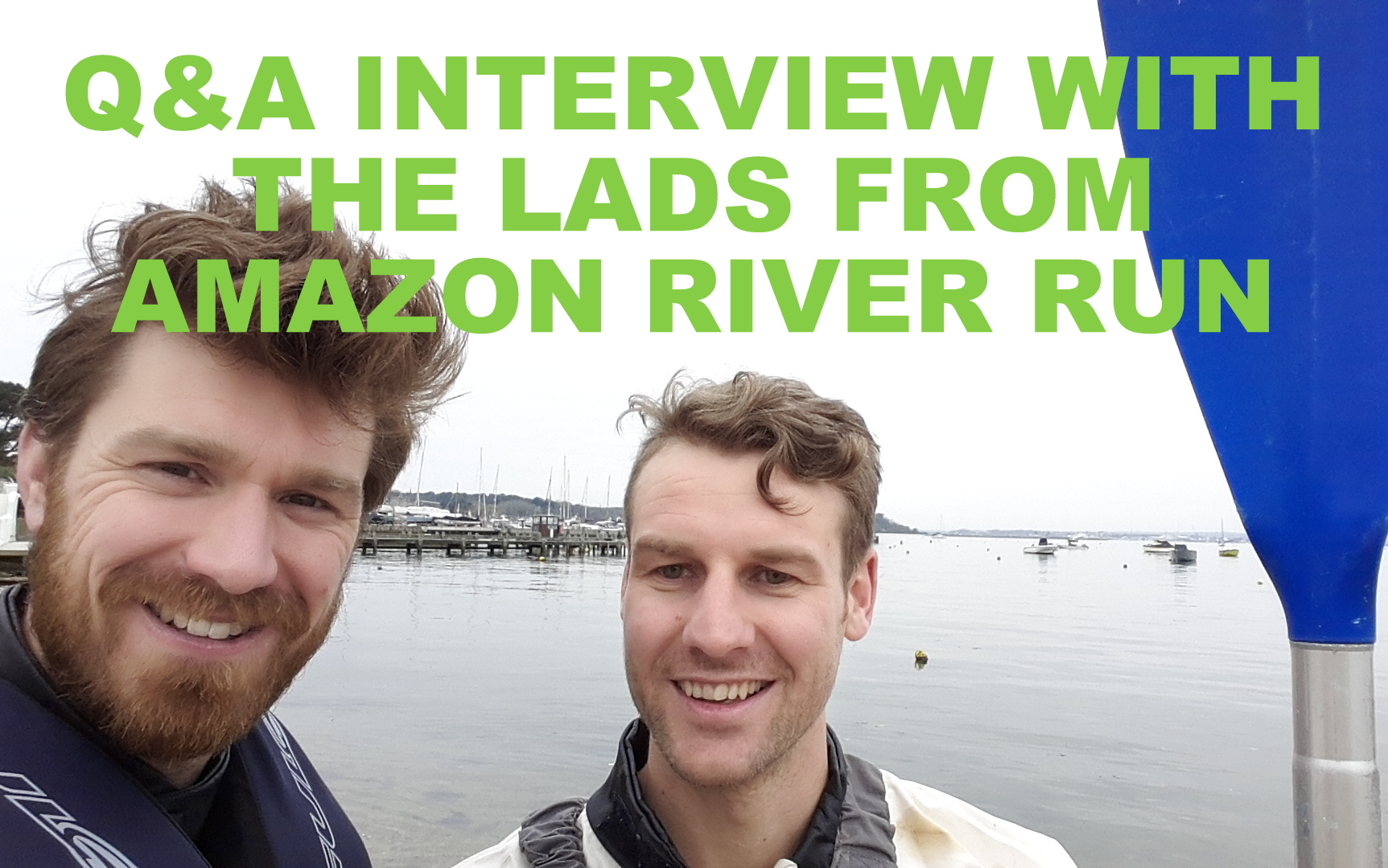 Q&A INTERVIEW WITH AMAZON RIVER RUN