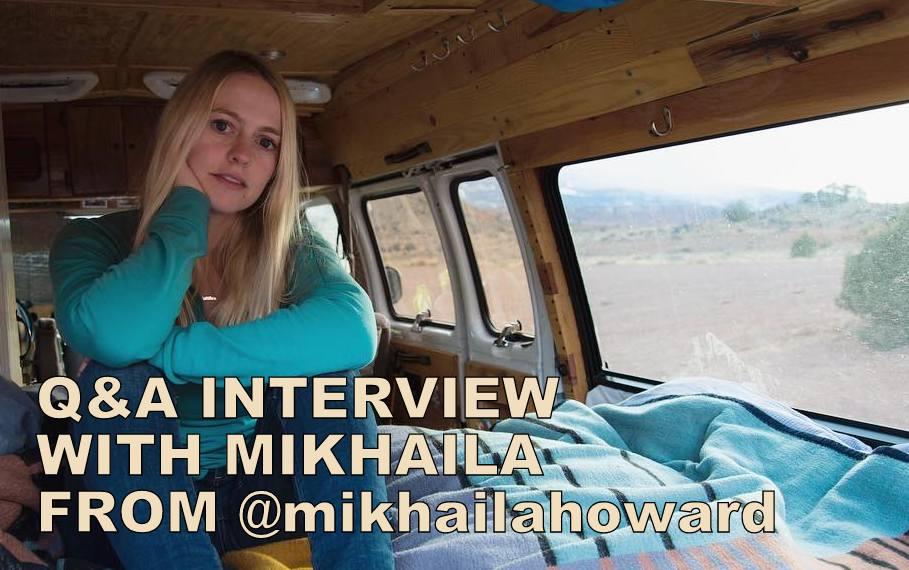 Q&A INTERVIEW WITH MIKHAILA