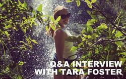 Q&A interview with Tara Foster