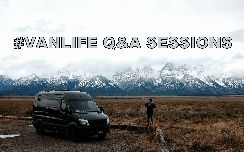 VANLIFE Q&A SESSIONS