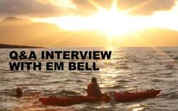 Q&A INTERVIEW WITH EM BELL