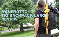 MANFROTTO TRI BACKPACK LARGE REVIEW