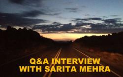 Q&A INTERVIEW WITH SARITA MEHRA
