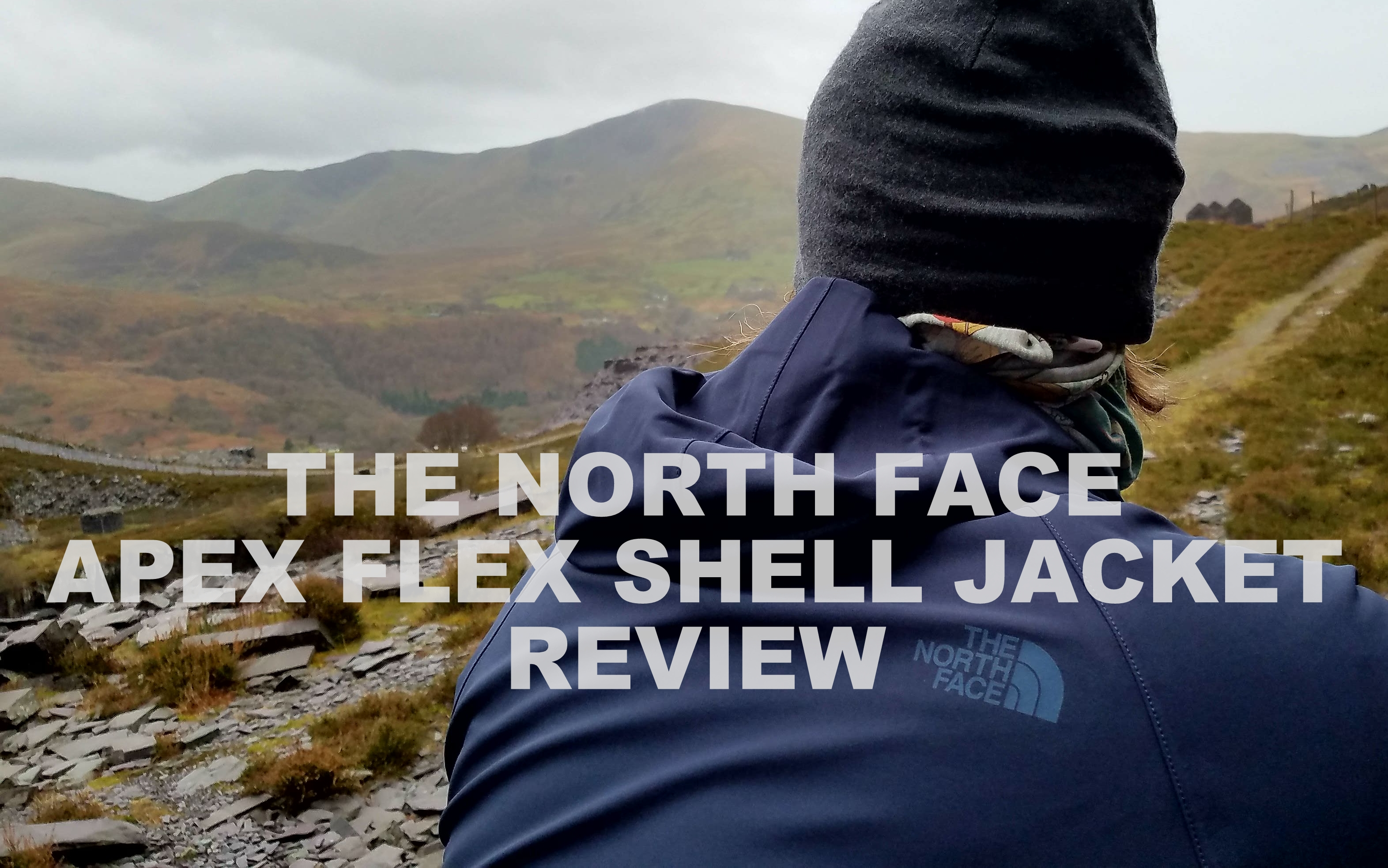 THE NORTH FACE APEX FLEX SHELL REVIEW