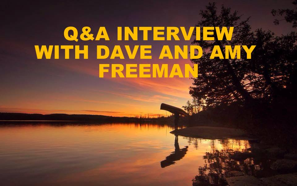 Q&A WITH DAVE AND AMY FREEMAN