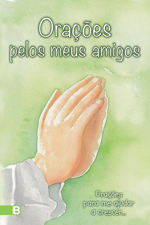 Orações para me ajudar a crescer - Orações pelos meus amigos