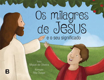 Os milagres de Jesus e o seu significado