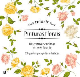 Pinturas florais - 23 quadros para pintar