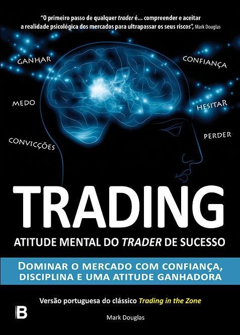 Trading - Atitude mental do trader de sucesso