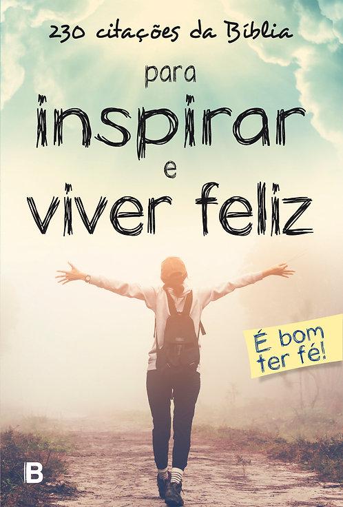 230 citações da Bíblia para inspirar e viver feliz