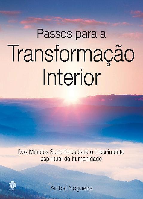 Passos para a Transformação Interior