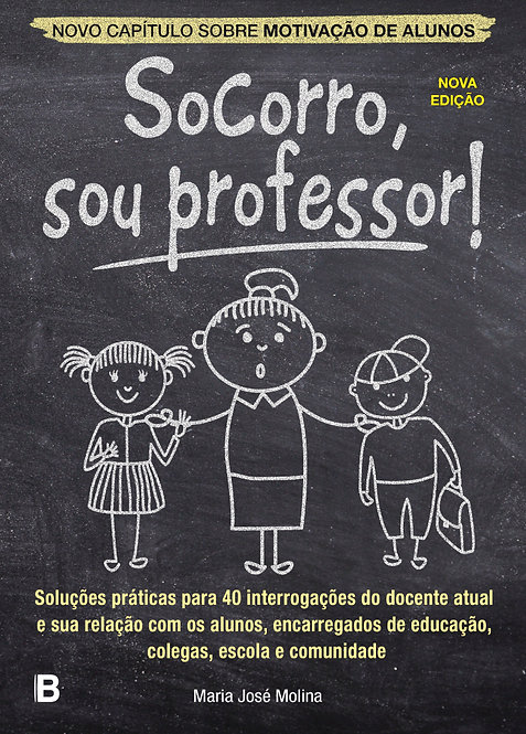 Socorro, sou professor!