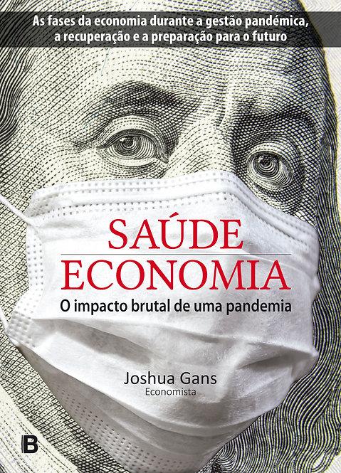 Saúde|Economia - O impacto brutal de uma pandemia