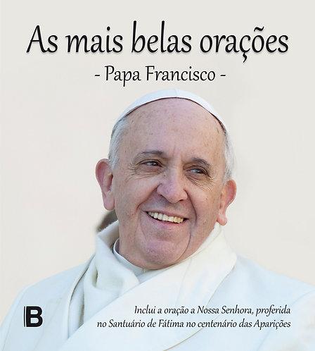 Papa Francisco - As mais belas orações