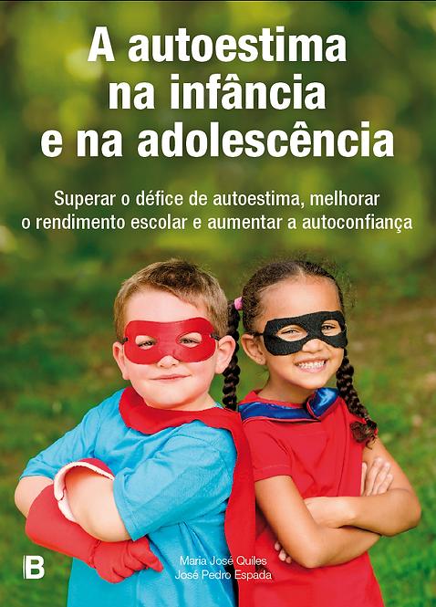 A autoestima na infância e na adolescência