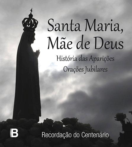 Santa Maria, Mãe de Deus