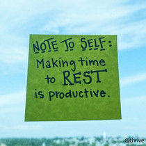 Make time to Rest is Productive