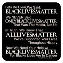 Black Lives & All Lives Matter