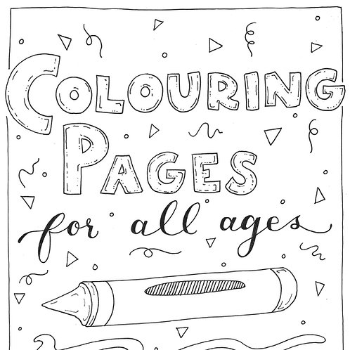 Colouring Pages For All Ages: Volume 1