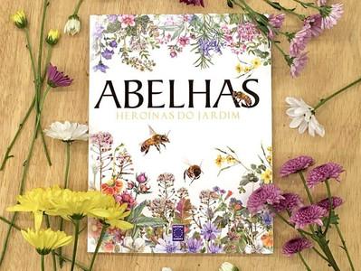 Livro: Abelhas - heroínas do jardim
