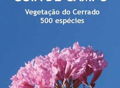 Guia de Campo da Vegetação do Cerrado – 500 espécies