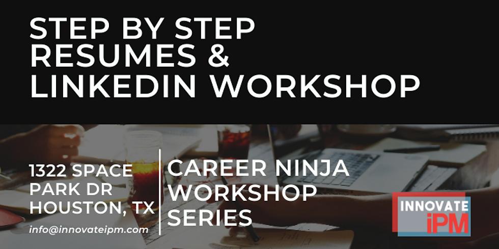 Step by Step Resume and LinkedIn Workshop