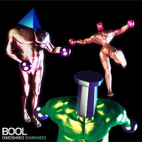 New song in BOOL's 2nd Album[OMOSHIRO DARKNESS]