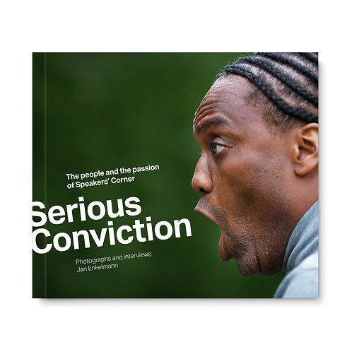 Serious Conviction – The people and the passion of Speakers' Corner