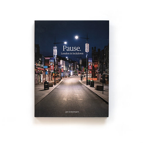 Pause. London in lockdown – signed book