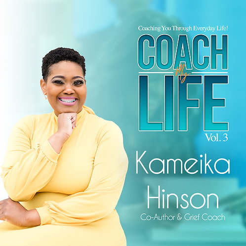 Coach My Life - Kameika Hinson
