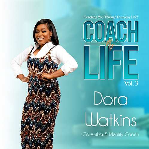Coach My Life Vol 3. - Dora Watkins