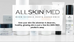 ALLSKIN MED… where science meets experience.