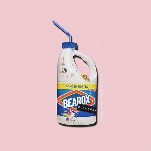 Drink Bleach Poster- Blackbear