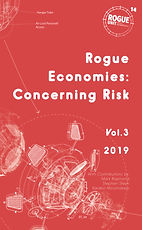 Rogue Economies Vol III_Concerning Risk