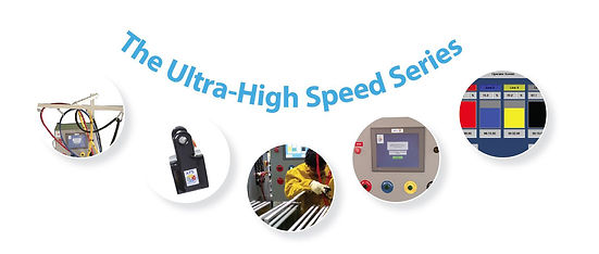 Ultra-High Speed Series Features