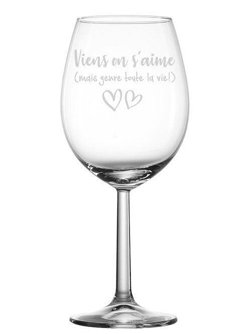 Gravure sur verre Viens on s'aime ...