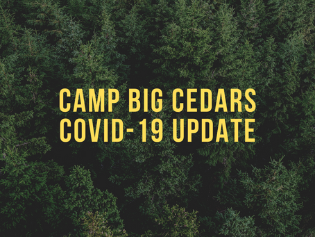 Camp Big Cedars COVID-19 Update