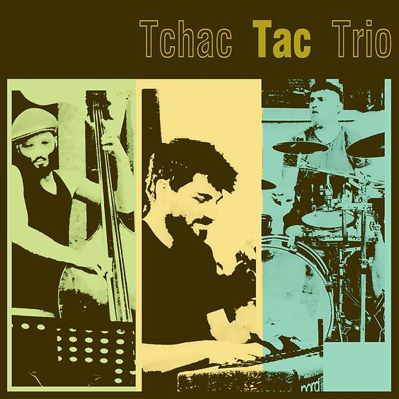 TCHAC TAC TRIO / Concert - standards de Jazz