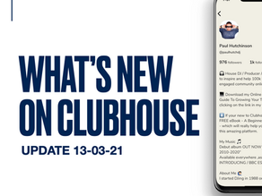 What's New on Clubhouse - Update 13-03-21