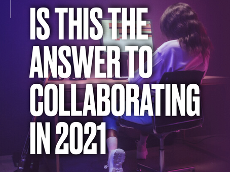 Is this the answer to collaborating in 2021