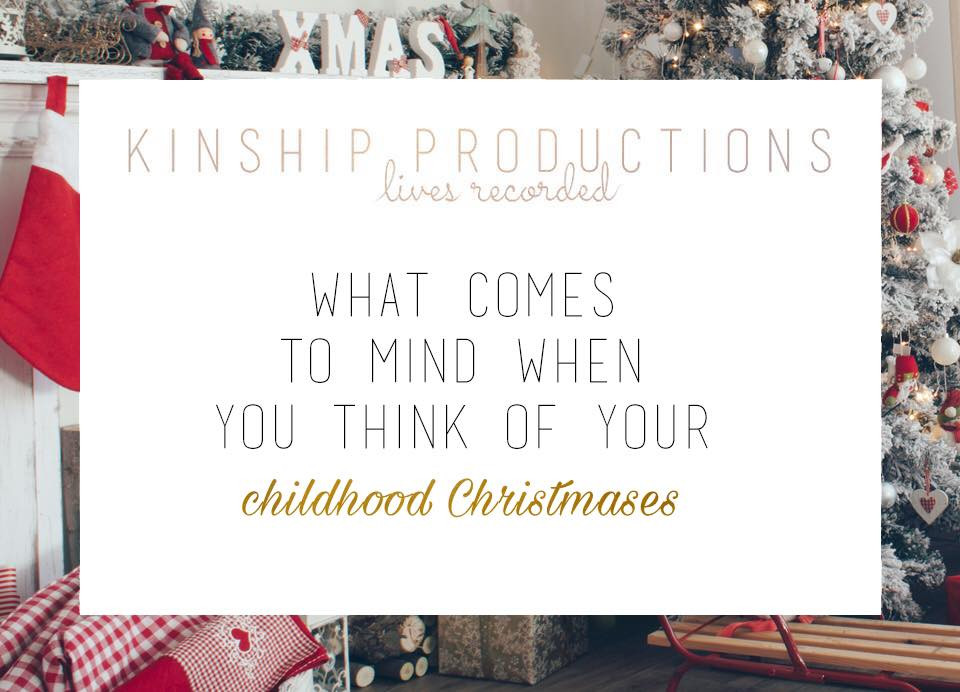 What comes to mind when you think of your childhood Christmases?