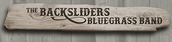 The Backsliders Bluegrass Band