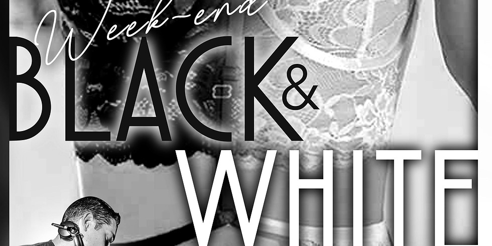 Week-end BLACK & WHITE